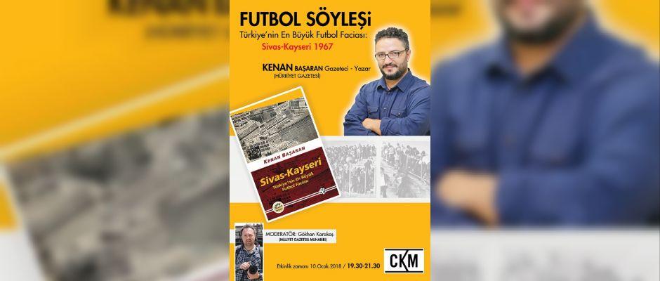 Tarihi Sivas-Kayseri maçı Kadıköy'de konuşulacak