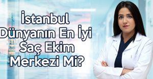 İstanbul Dünyanın En İyi Saç Ekim...